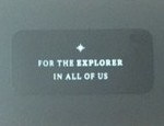 "Inside of case ""For the Explorer in All of Us"""